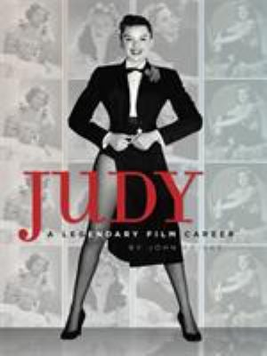 Judy: A Legendary Film Career 9780762437719