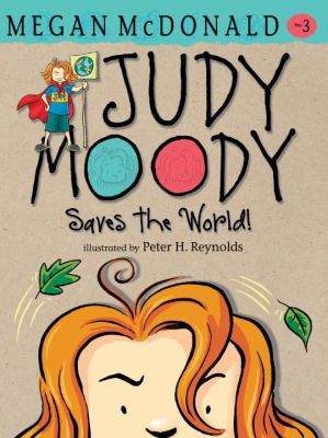 Judy Moody Saves the World! 9780763648596