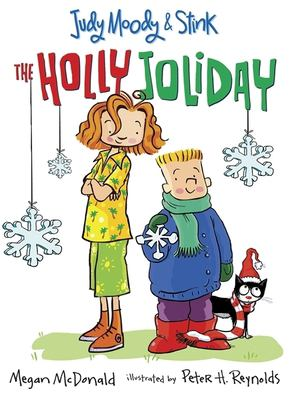 Judy Moody & Stink: The Holly Joliday 9780763641139