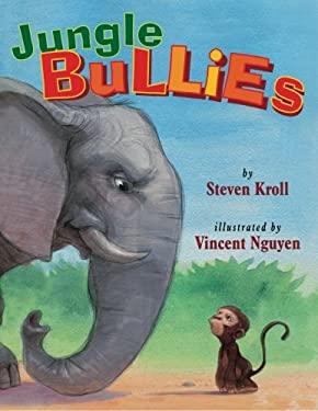Jungle Bullies 9780761456209