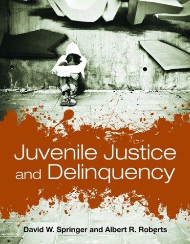 Juvenile Justice and Delinquency 9780763760564
