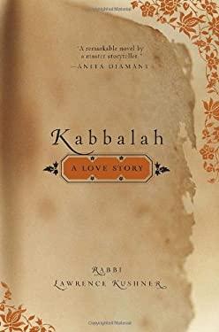 Kabbalah: A Love Story 9780767924122
