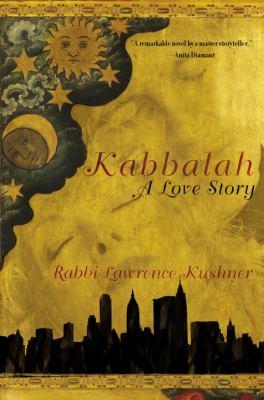 Kabbalah: A Love Story 9780767924139