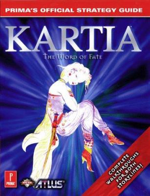 Kartia: Prima's Official Strategy Guide 9780761516828