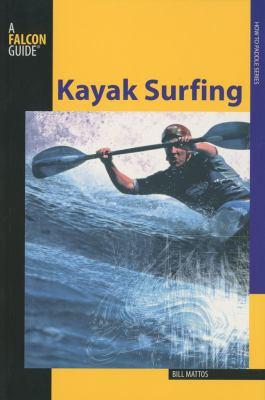 Kayak Surfing 9780762750832