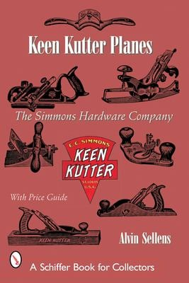 Keen Kutter Planes: The Simmons Hardware Company 9780764316104