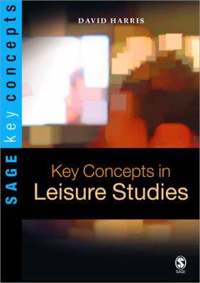 Key Concepts in Leisure Studies 9780761970583