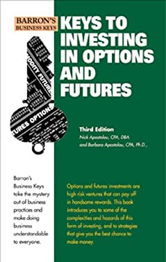 Keys to Investing in Options and Futures 9780764113031