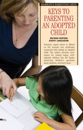 Keys to Parenting an Adopted Child 9780764140976