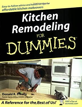 Kitchen Remodeling for Dummies 9780764525537