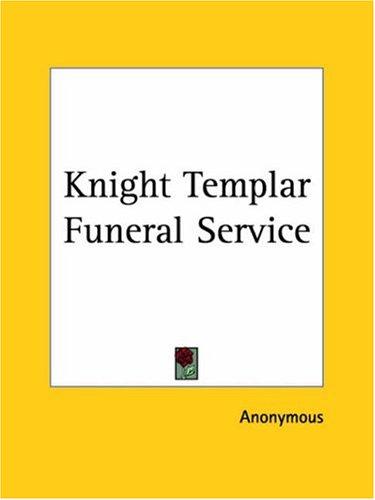 Knight Templar Funeral Service 9780766102019