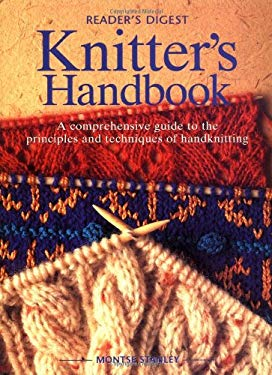 Knitter's Handbook: A Comprehensive Guide to the Principles and Techniques of Handknitting 9780762102488