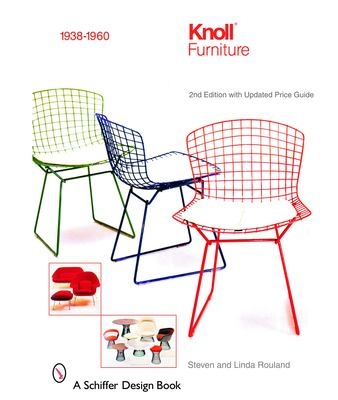 Knoll Furniture: 1938-1960 9780764322105