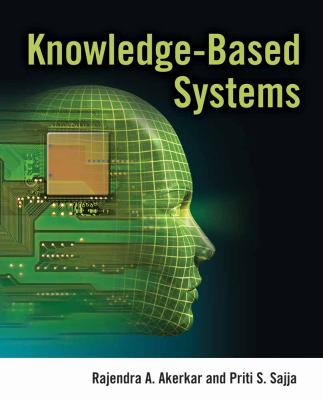 Knowledge-Based Systems 9780763776473