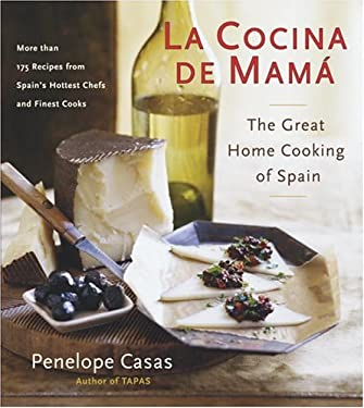 La Cocina de Mama: The Great Home Cooking Of Spain 9780767912228