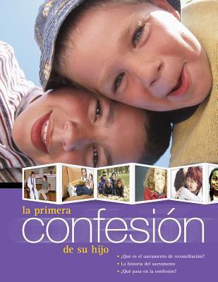 La Primera Confesion de Su Hijo 9780764801877