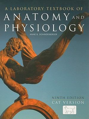 A Laboratory Textbook of Anatomy and Physiology: Cat Version 9780763755508