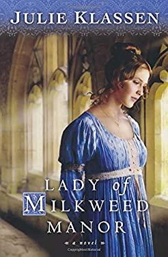 Lady of Milkweed Manor 9780764204791