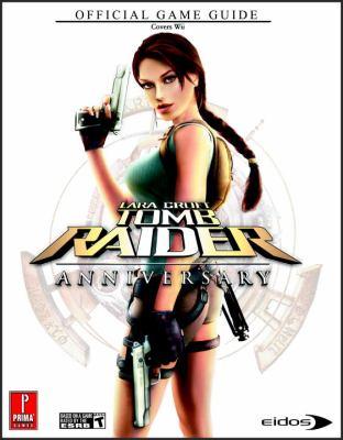 Lara Croft Tomb Raider: Prima Official Game Guide 9780761558583