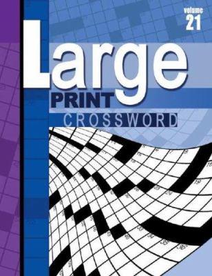 Large Print Crossword Puzzle Book, Vol. 21 9780769632773