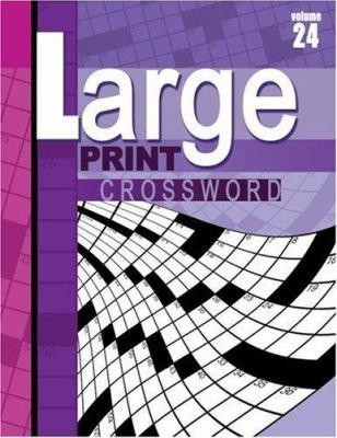 Large Print Crossword, Volume 24 9780769632803