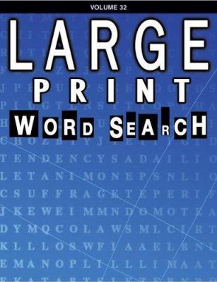 Large Print Word Search: Volume 32 9780769631967