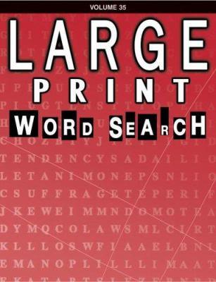 Large Print Word Search: Volume 35 9780769631998