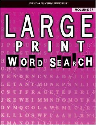 Large Print Word Search: Volume 37 9780769639673