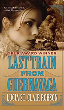 Last Train from Cuernavaca 9780765351821