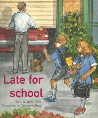 Late for School 9780763572624