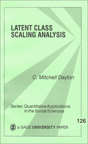 Latent Class Scaling Analysis 9780761913238