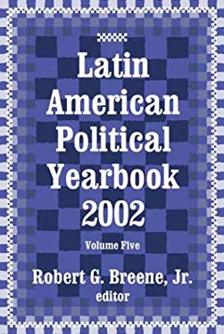 Latin American Political Yearbook 2002 9780765802118