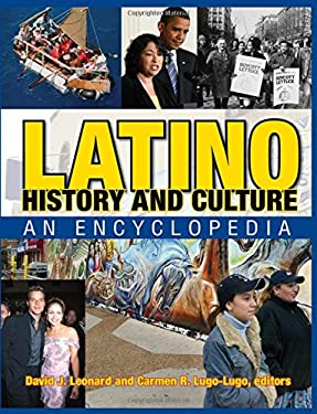 Latino History and Culture: An Encyclopedia 9780765680839