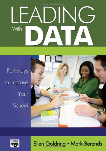Leading with Data: Pathways to Improve Your School 9780761988342