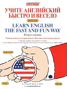 Learn English the Fast and Fun Way [With English-Russian/Russian-English Dictionary]