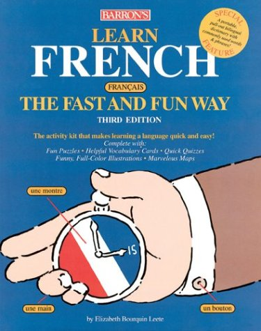 Learn French the Fast and Fun Way [With DictionaryWith Flash Cards] 9780764125591