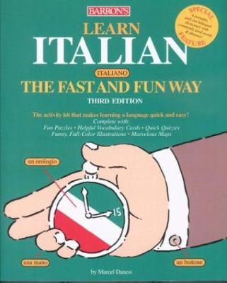 Learn Italian the Fast and Fun Way [With DictionaryWith Flash Cards] 9780764125300