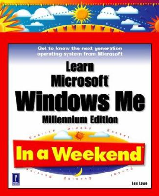 Learn Microsoft Windows Me in a Weekend 9780761532972