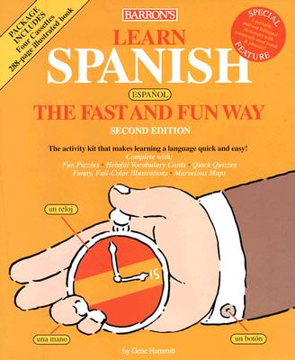 Learn Spanish the Fast and Fun Way W/Cassettes 9780764170263