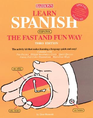 Learn Spanish the Fast and Fun Way [With DictionaryWith Flash Cards] 9780764125508