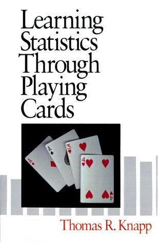 Learning Statistics Through Playing Cards 9780761901099