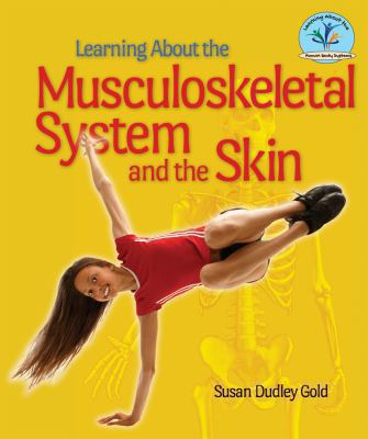 Learning about the Musculoskeletal System and the Skin 9780766041592