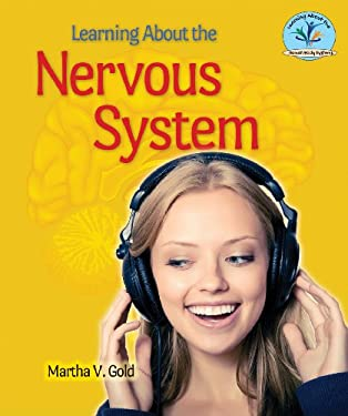 Learning about the Nervous System 9780766041608