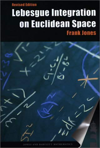 Lebesgue Integration on Euclidean Space, Revised Edition 9780763717087