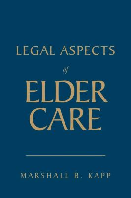 Legal Aspects of Elder Care 9780763756321