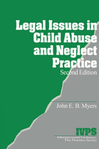 Legal Issues in Child Abuse and Neglect Practice 9780761916666