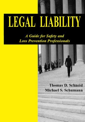 Legal Liability: A Guide for Safety and Loss Prevention Professionals 9780763744885