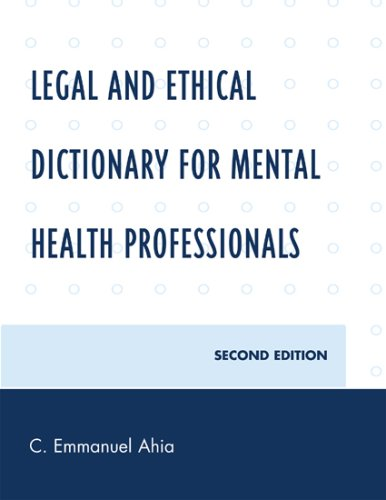 Legal and Ethical Dictionary for Mental Health Professionals 9780761846833