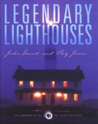 Legendary Lighthouses 9780762703258