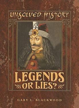 Legends or Lies 9780761418917
